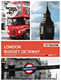 London Budget Getaway (Bravo Your City! Book 7)