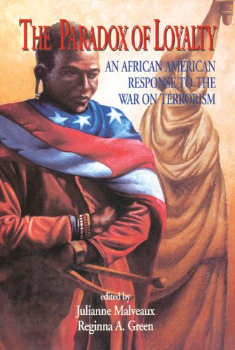 Paradox of Loyalty: An African American Response to the War on Terrorism (English and English Edition)