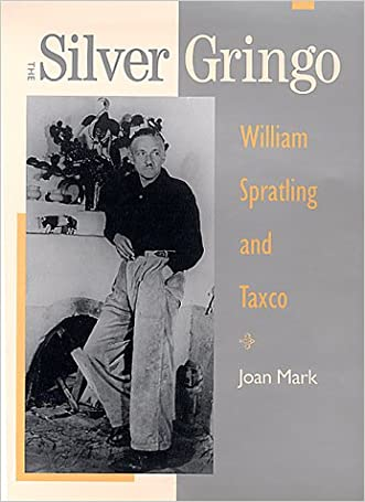 The Silver Gringo: William Spratling and Taxco