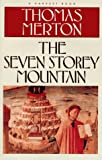 Image of The Seven Storey Mountain (Harvest/HBJ Book)