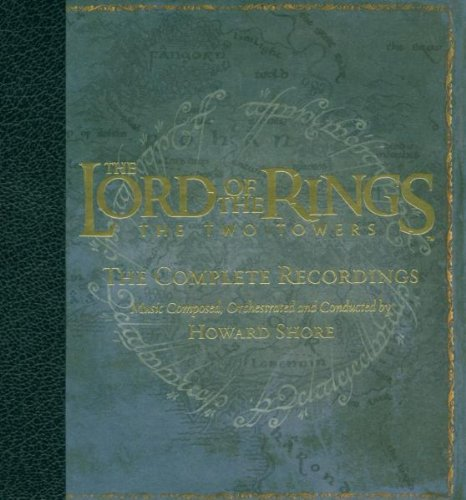 Howard Shore - The Two Towers: The Complete Recordings - Zortam Music