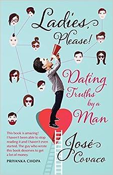 Ladies, Please! - Dating Truths by a Man (English) price comparison at Flipkart, Amazon, Crossword, Uread, Bookadda, Landmark, Homeshop18