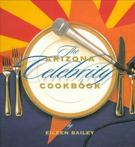 Arizona Celebrity Cookbook by Northland