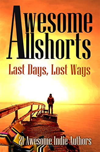 awesome-allshorts-last-days-lost-ways-english-edition
