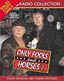 """""""Only Fools and Horses"""": """"Yesterday Never Comes"""", """"May the Force be with You"""", """"Wanted"""", """"Thicker Than Water"""" v.2: """"Yesterday Never Comes"""", """"May the ... Than Water"""" Vol 2 (BBC Radio Collection)"""