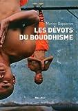 """Afficher """"Les dévots du bouddhisme"""""""