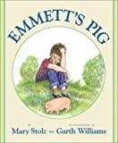 Emmett's Pig (0060287462) by Stolz, Mary