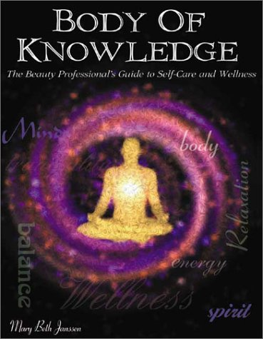 body-of-knowledge-the-beauty-professionals-guide-to-career-consciousness-through-self-care