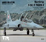 Lock On No. 26 - Northrop F-5 F Tiger II