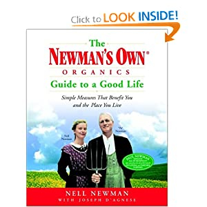Newmans Own Organics Guide to a Good Life book