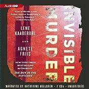 Invisible Murder: A Nina Borg Mystery, Book 2 | [Lene Kaaberbøl, Agnete Friis, Tara Chace (translator)]