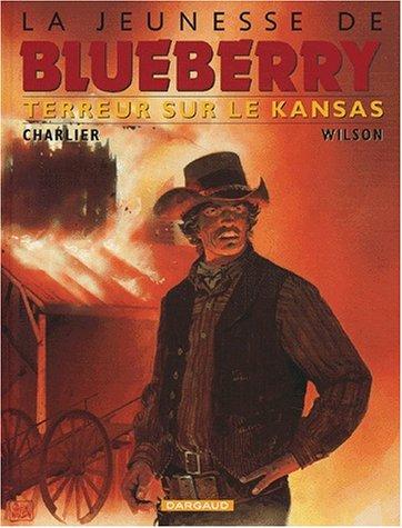 La jeunesse de Blueberry T.5 : Terreur sur le Kansas  Charlier, Jean-Michel  Wilson, Colin, BANDE...