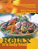 img - for Relax, it's Only Food book / textbook / text book