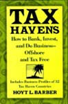 Tax Havens: How to Bank, Invest and D...