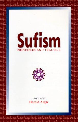 Sufism: Principles & Practice