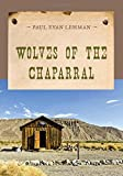 img - for Wolves of the Chaparral (An Evans Novel of the West) book / textbook / text book
