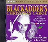 img - for Blackadder's Christmas Carol: Includes Comic Relief Blackadder - The Cavalier Years (BBC Radio Collection) book / textbook / text book