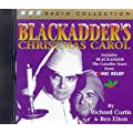 Blackadder's Christmas Carol: Includes Comic Relief Blackadder - The Cavalier Years (BBC Radio Collection)