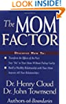 The Mom Factor: Discover How To: - Tr...