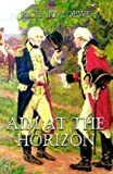 img - for Aim at the Horizon book / textbook / text book