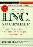 img - for Inc. Yourself (Inc. Yourself: How to Profit by Setting Up Your Own Corporation) book / textbook / text book