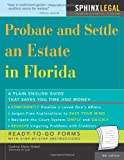Probate and Settle an Estate in Florida, 6E (Legal Survival Guides)