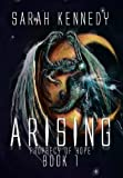 Arising: Prophecy of Hope Book 1