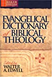 img - for Evangelical Dictionary of Biblical Theology (Baker Reference Library) book / textbook / text book