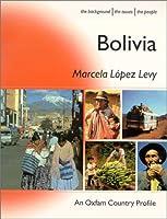 Bolivia (Oxfam Country Profiles Series)