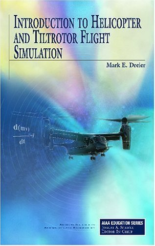 introduction-to-helicopter-and-tiltrotor-flight-simulation-aiaa-education-by-bell-helicopter-textron