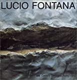 Lucio Fontana (French Edition) (2858504008) by Fontana, Lucio