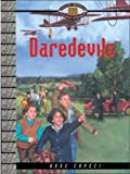 img - for Daredevils (Cascade Mountain Railroad Myster