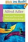 Praxis und Theorie der Individualpsyc...
