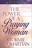 The Power of a Praying Woman (0736908552) by Omartian, Stormie