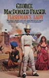 FLASHMAN'S LADY - From the Flashman Papers 1842 - 1845 (0006177735) by FRASER, GEORGE MACDONALD