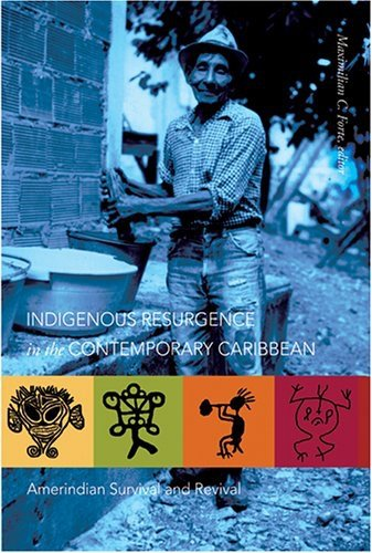 Indigenous Resurgence in the Contemporary Caribbean:...