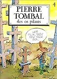 "Afficher ""Pierre Tombal n° 4 Des os pilants"""