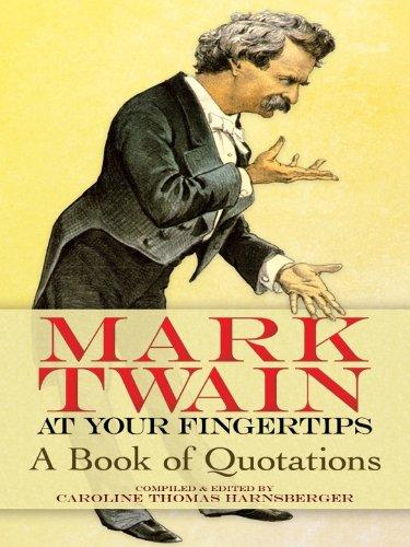Mark Twain - Mark Twain at your fingertips