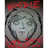 Hoodieby Luke James Halsall