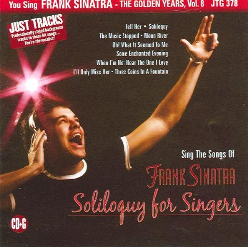 Sing the Songs of Frank Sinatra: Soliloquy for Singers, The Golden Years, Vol. 8