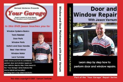 Automotive Door Window Repair With Jason Varnum