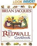 The Redwall Cookbook (Redwall Compani...