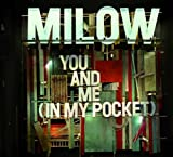 YOU AND ME (IN MY POCKET)  von  Milow