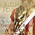 Alesia: Sword of Rome, Book 2 (       UNABRIDGED) by Richard Foreman Narrated by Ric Jerrom