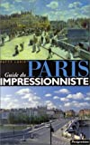 echange, troc Lurie Patty - Guide du Paris impressionniste