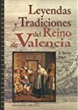 img - for Leyendas y tradiciones del reino de Valencia (Coleccion Milenio) (Spanish Edition) book / textbook / text book
