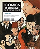 The Comics Journal #302 (1606992929) by Groth, Gary