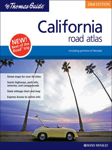 california-road-atlas-including-portions-of-nevada-thomas-guide-california-road-atlas-drivers-guide
