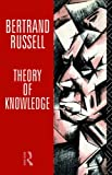 Theory of Knowledge: The 1913 Manuscript (0415082986) by Bertrand Russell
