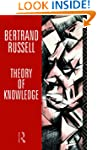Theory of Knowledge: The 1913 Manuscr...